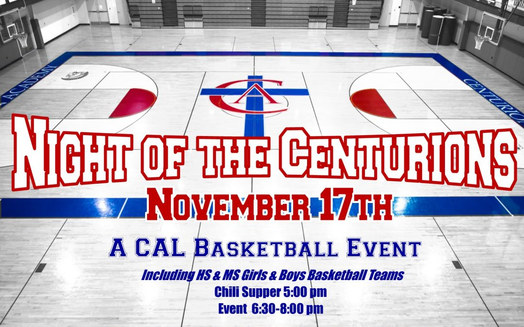 "CAL Basketball Hosts ""Night of the Centurions"""