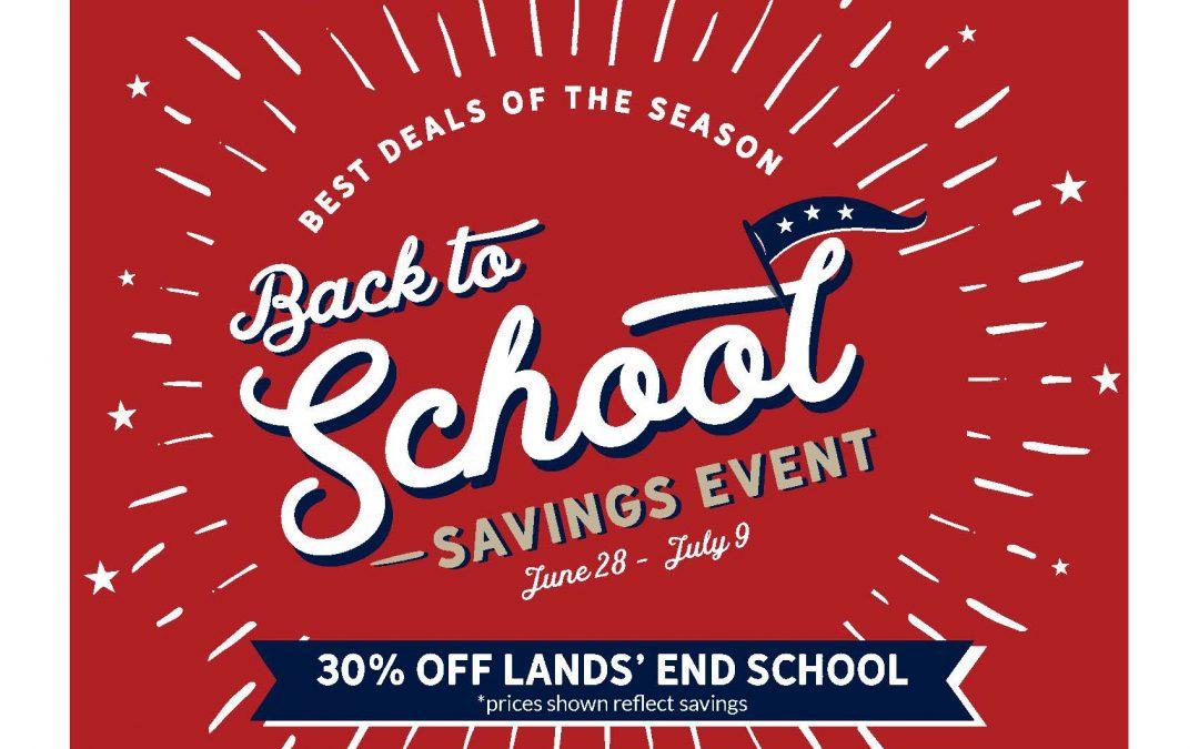 Lands' End Back-to-School Event, June 28 – July 9