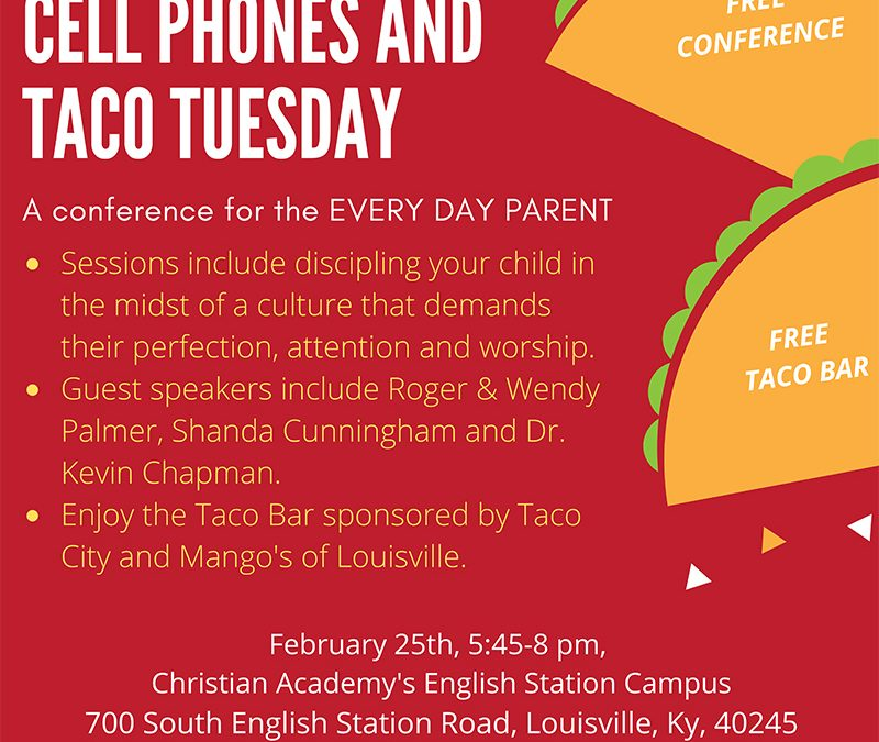 Join Us for Jesus, Cell Phones and Taco Tuesday – February 25