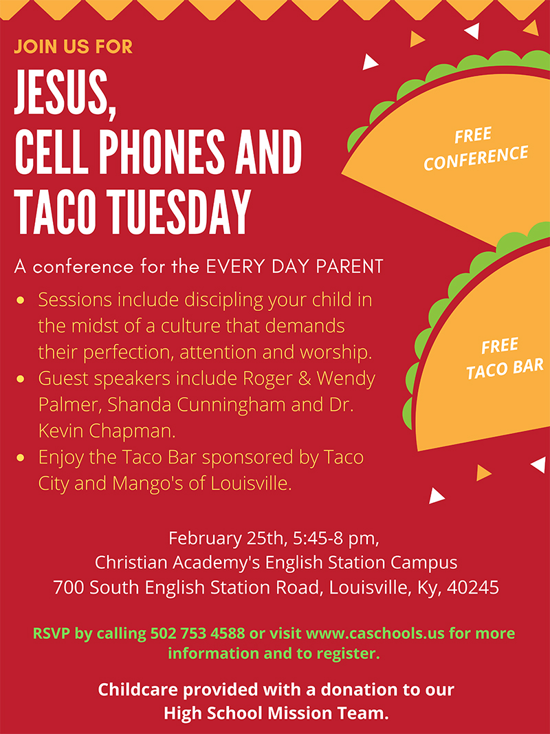 Christian Academy School System   Jesus, Cell Phones and Taco Tuesday   February 25