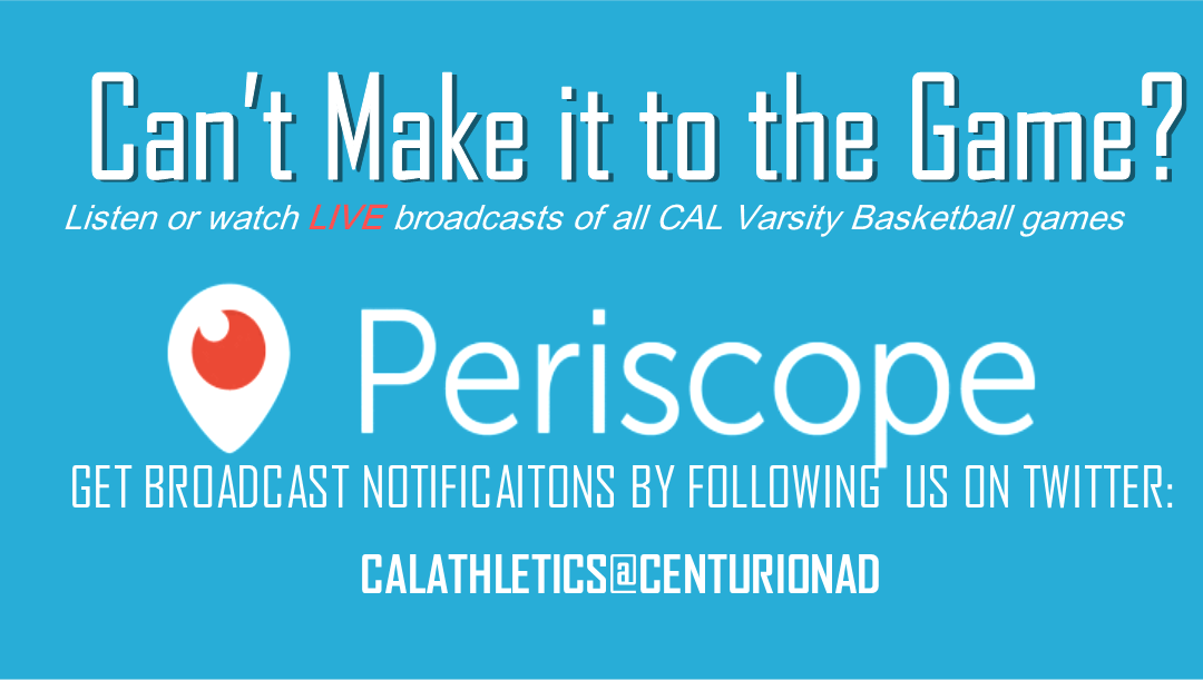 Listen & Watch CAL Varsity Basketball Games LIVE!