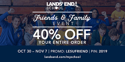 Christian Academy School System | Lands' End School Friends and Family Event | 40% OFF Entire Order | October 30 - November 7