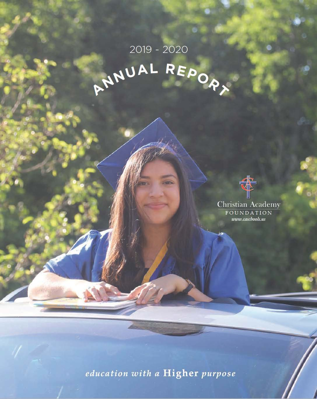 Christian Academy School System | 2020 Annual Report