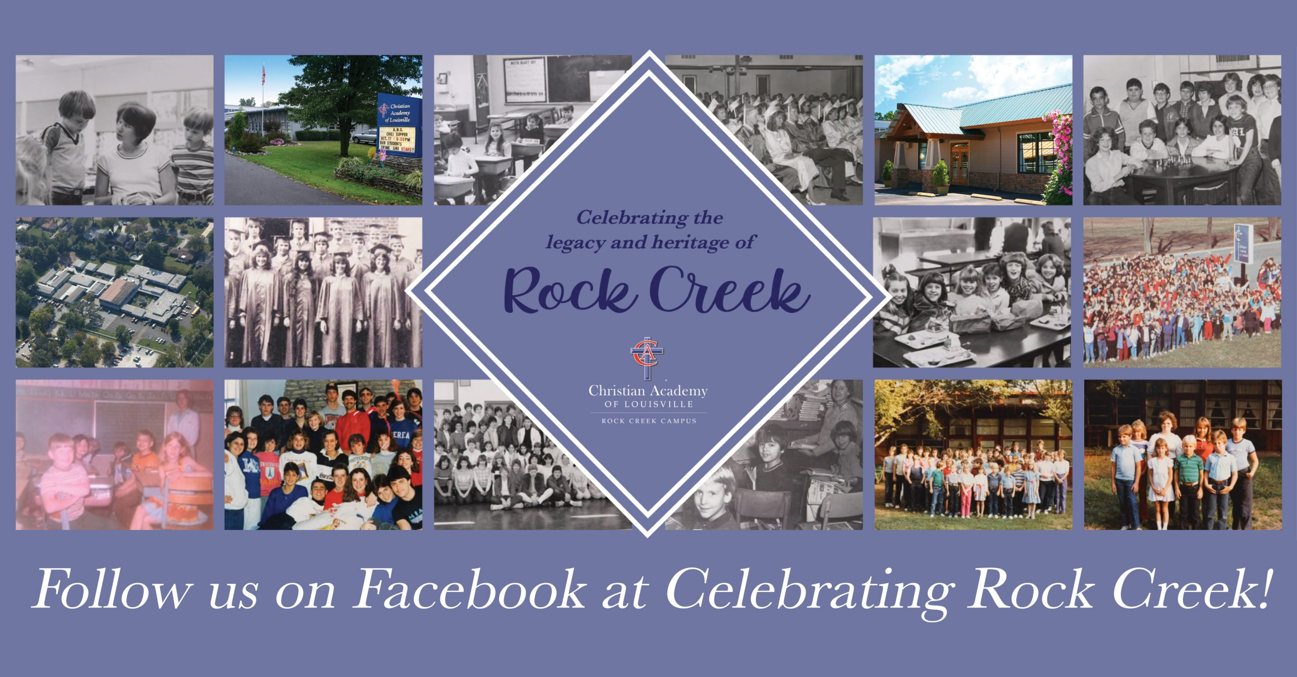 Christian Academy School System | Christian Academy of Louisville | Rock Creek Campus | Celebrating Rock Creek
