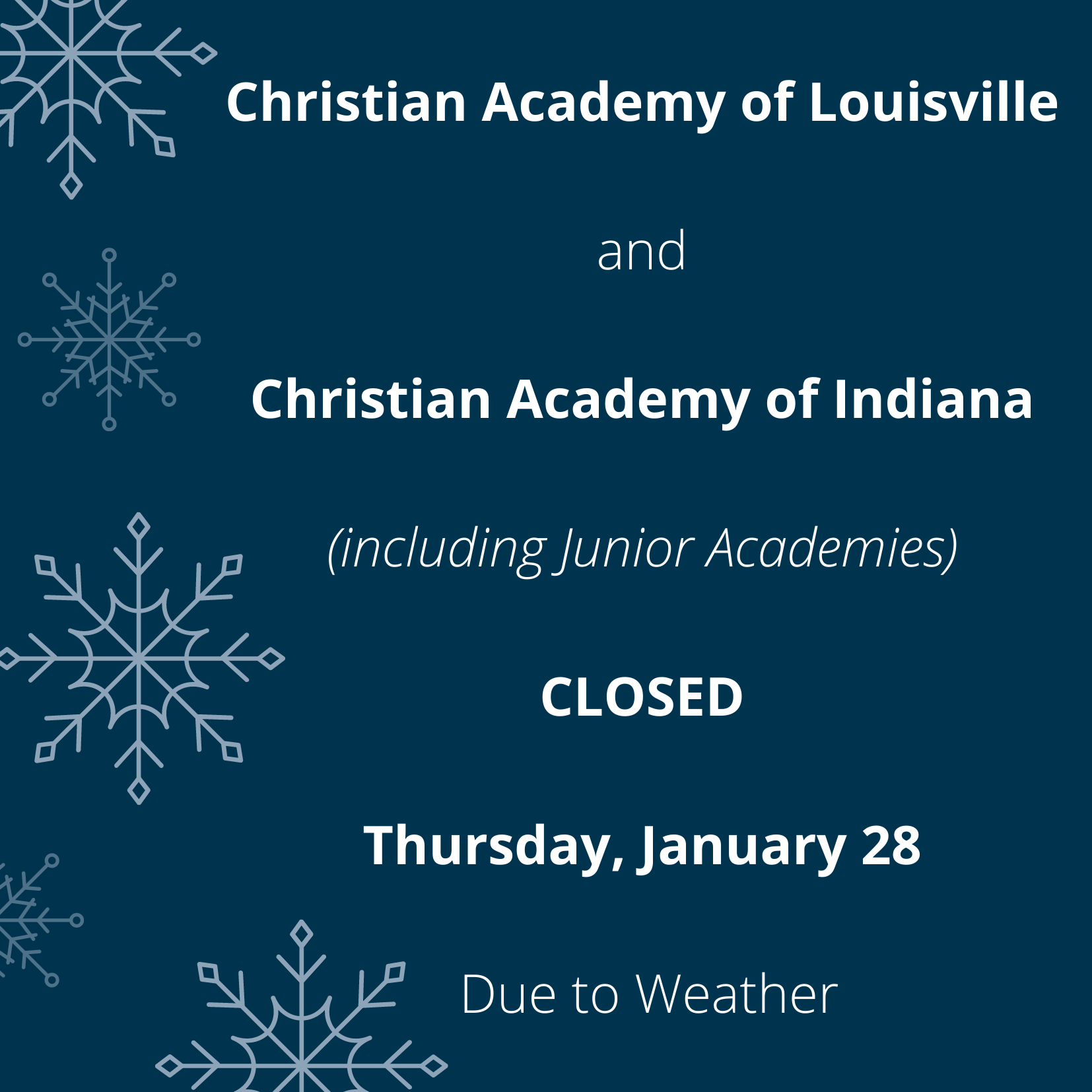 Christian Academy School System | School Closed | January 28, 2021