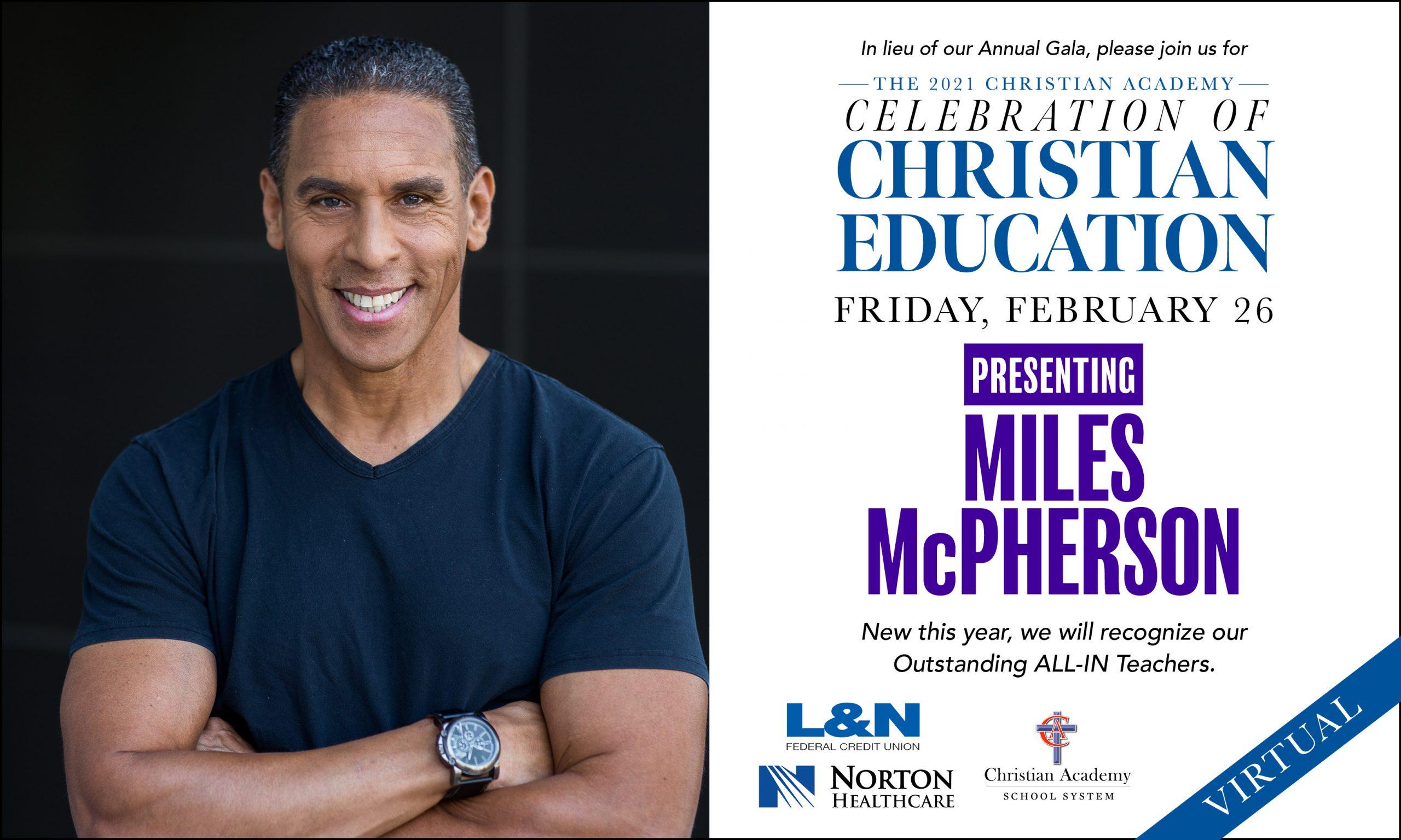 Christian Academy School System | 2021 Christian Academy Celebration of Christian Education | Mile McPherson | February 26