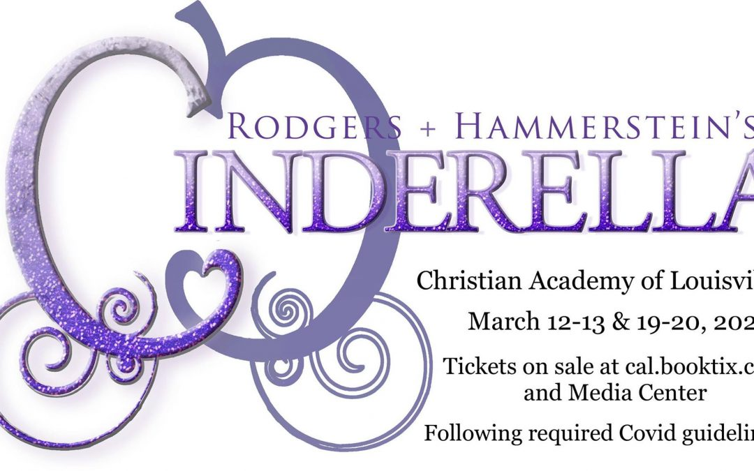 CAL DramatiCALs Present Cinderella, March 12-13 and 19-20