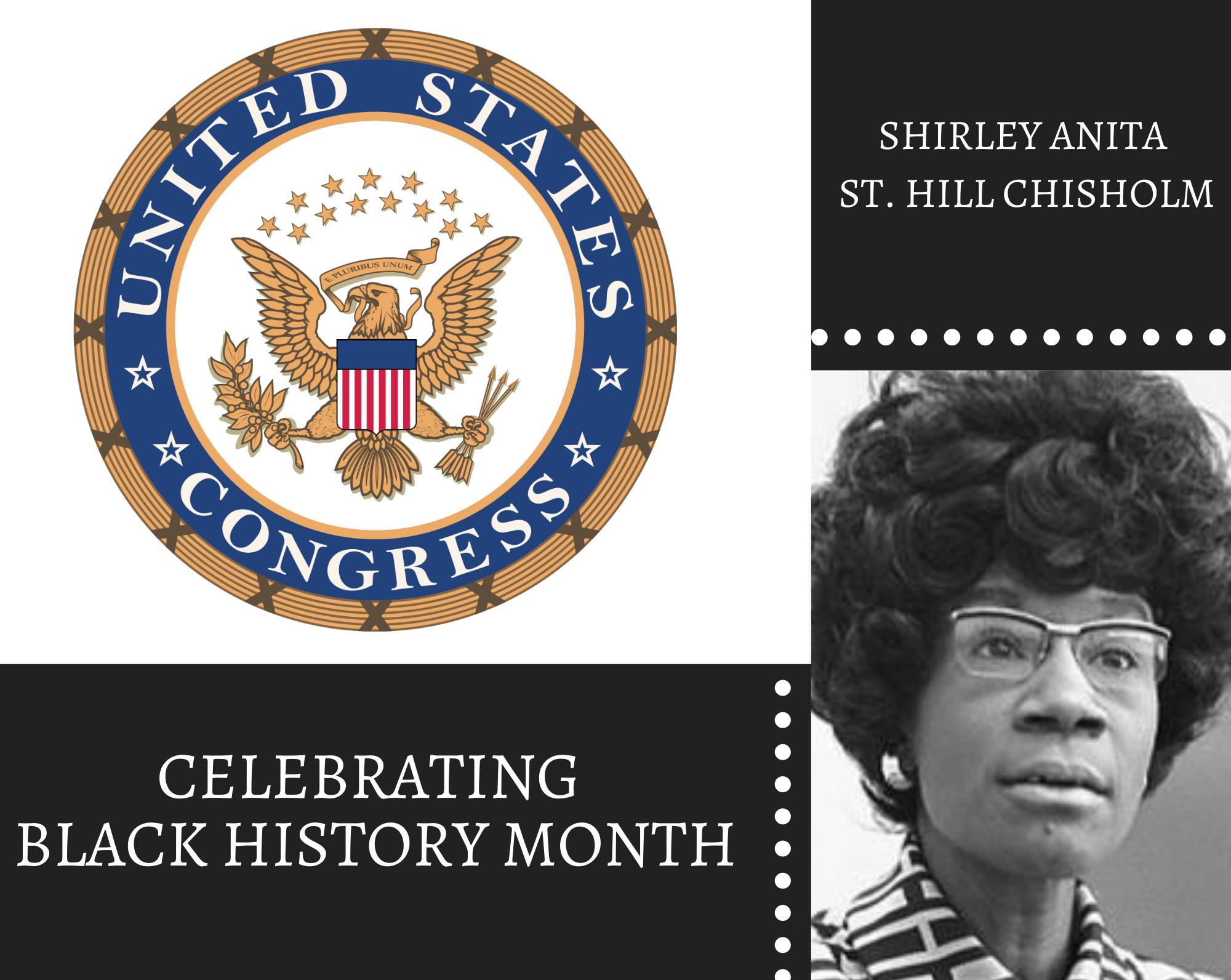 Christian Academy School System | Celebrating Black History Month | Shirley Anita St. Hill Chisholm