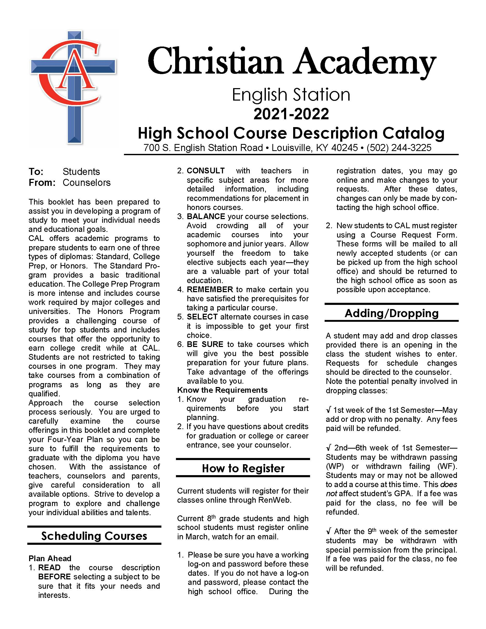 Christian Academy School System | Christian Academy of Louisville | English Station High School | Course Description Catalog | 2021-2022