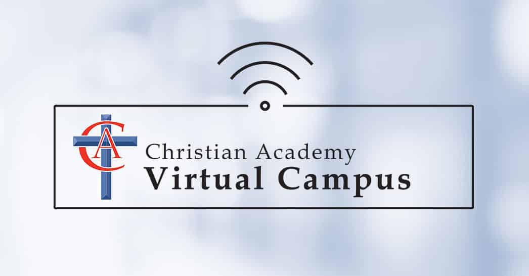 Christian Academy School System | Christian Academy Virtual Campus