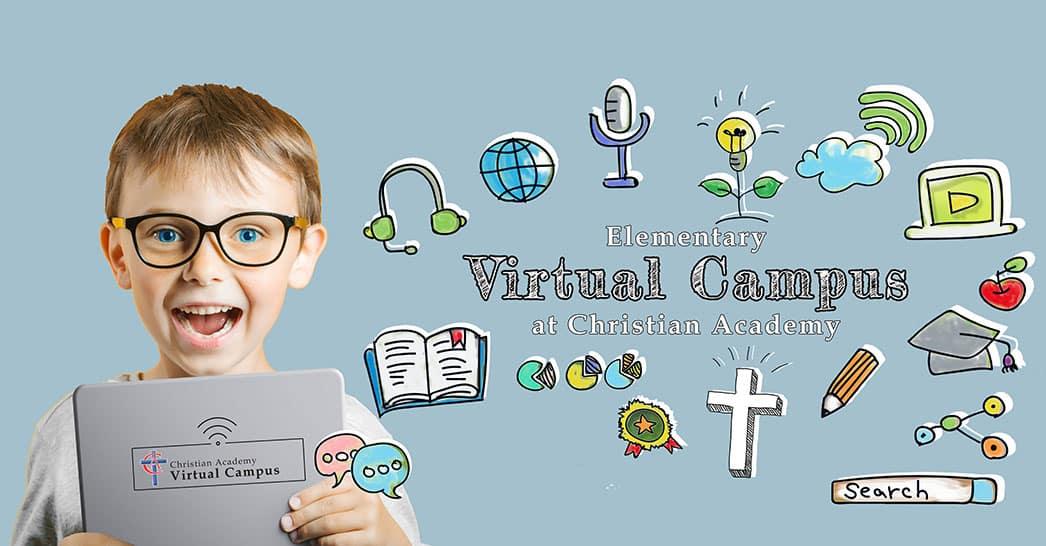 Christian Academy School System | Christian Academy Elementary School Virtual Campus