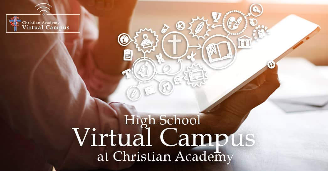 Christian Academy School System | Christian Academy High School Virtual Campus