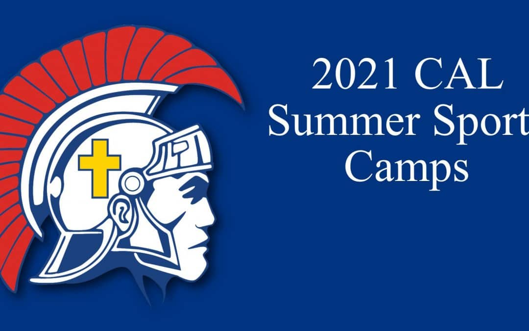 2021 CAL Summer Sports Camps Registration Now Open!