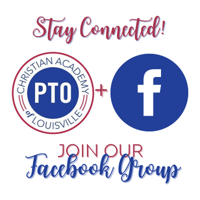 Christian Academy School System | Christian Academy of Louisville | English Station Campus | PTO | Join Our Facebook Group