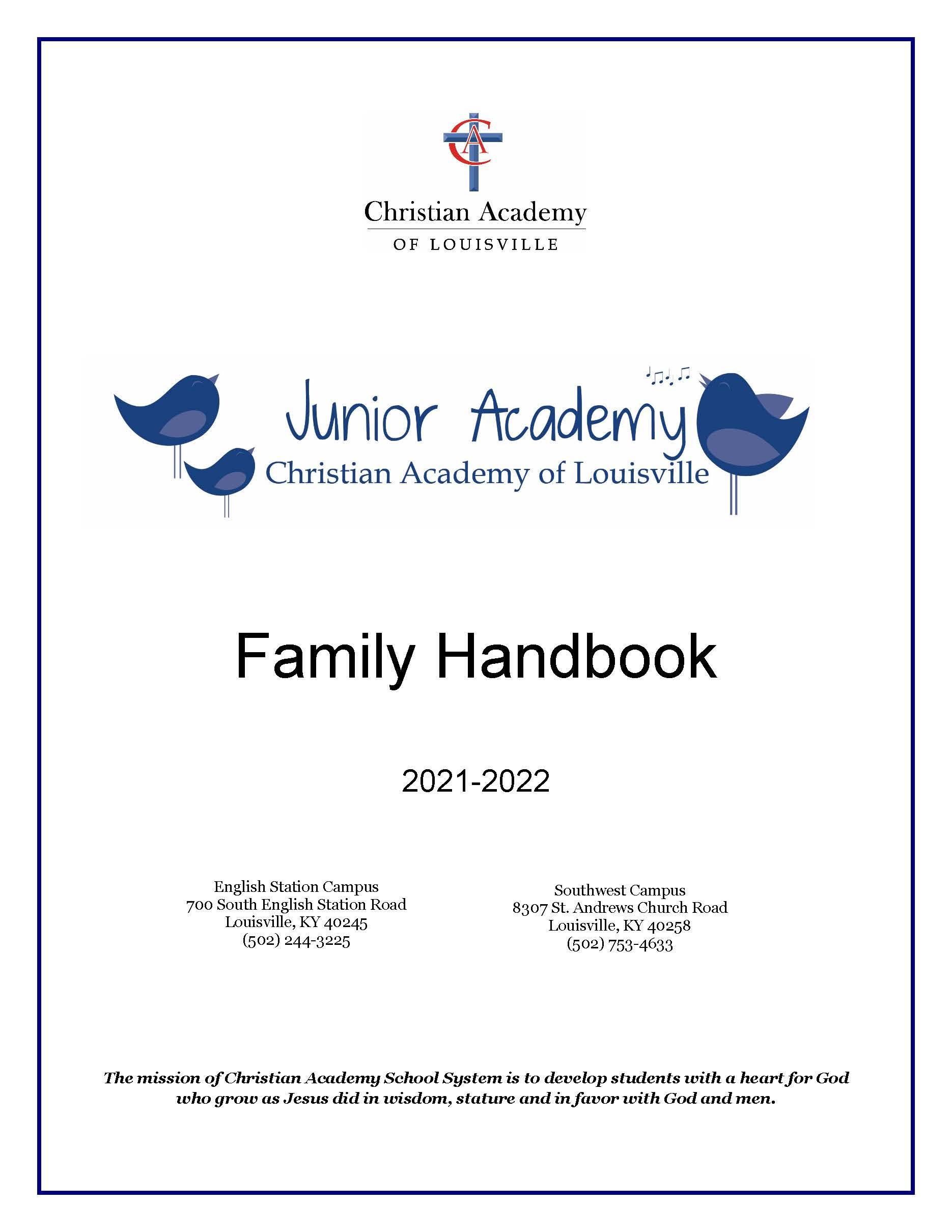 Christian Academy School System | Christian Academy of Louisville - Southwest | 2021-2022 Family Handbook
