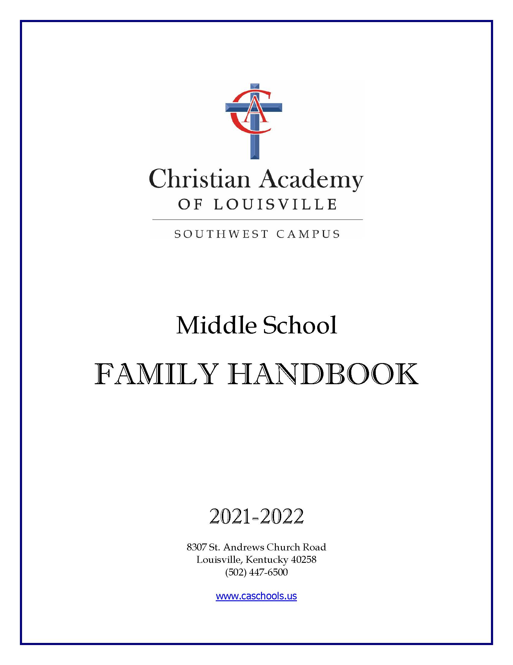 Christian Academy School System | Christian Academy of Louisville - Southwest Middle School | 2021-2022 Family Handbook