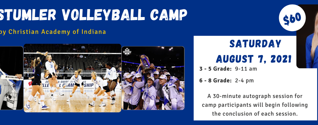 Register Today for the 2021 Alli Stumler Volleyball Camp Presented by CAI, August 7