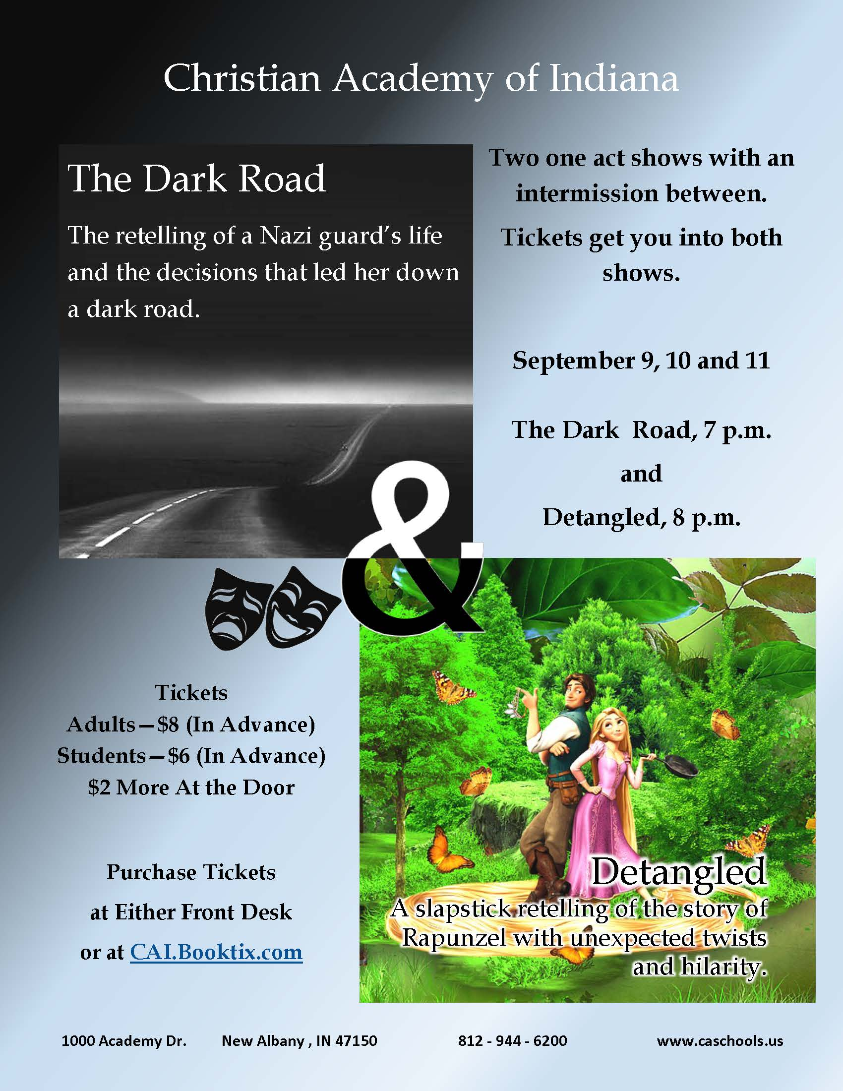Christian Academy School System   Christian Academy of Indiana   Drama   High School Production   The Dark Road and Detangled   September 9-11