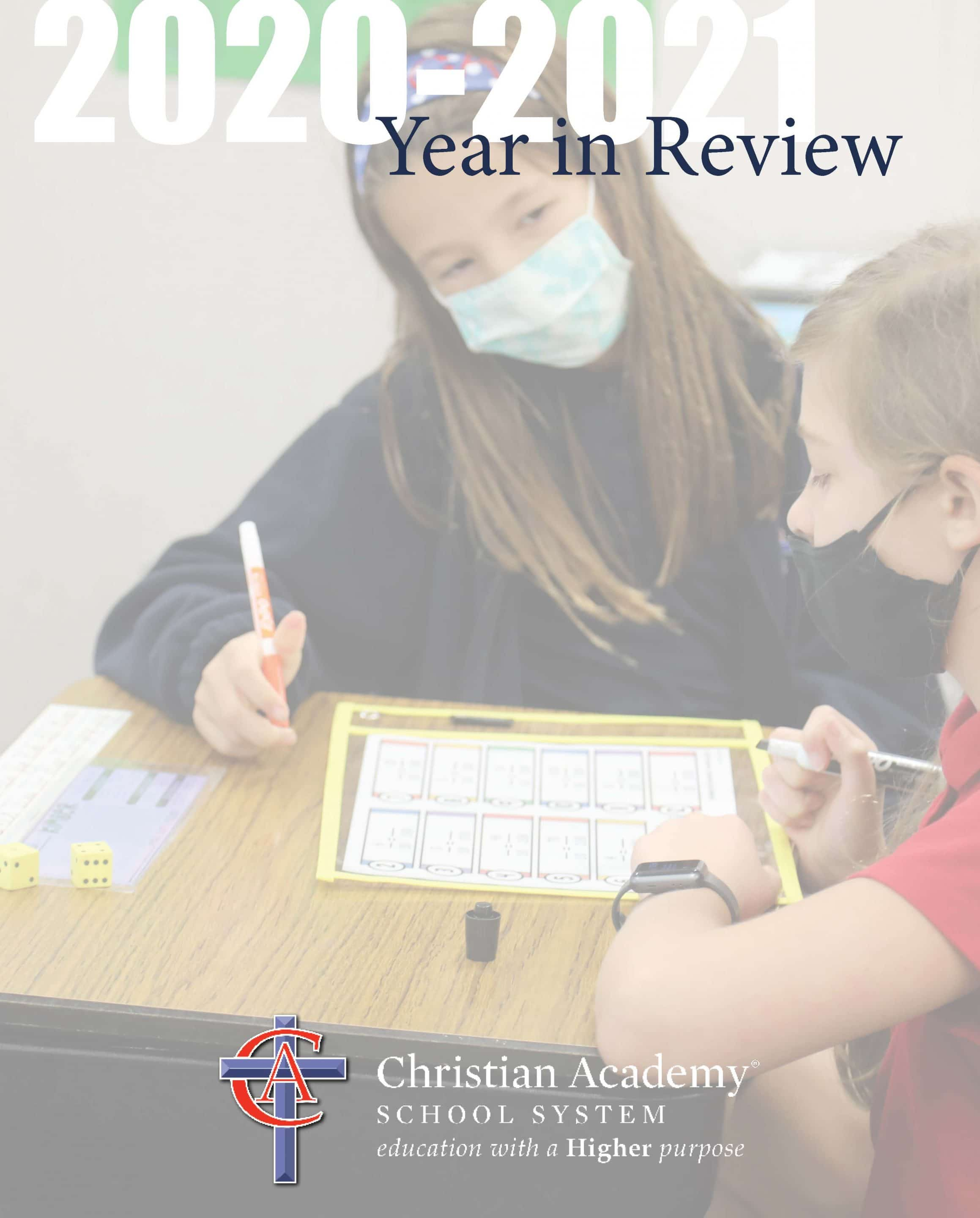 Christian Academy School System | 2020-2021 Annual Review and Report