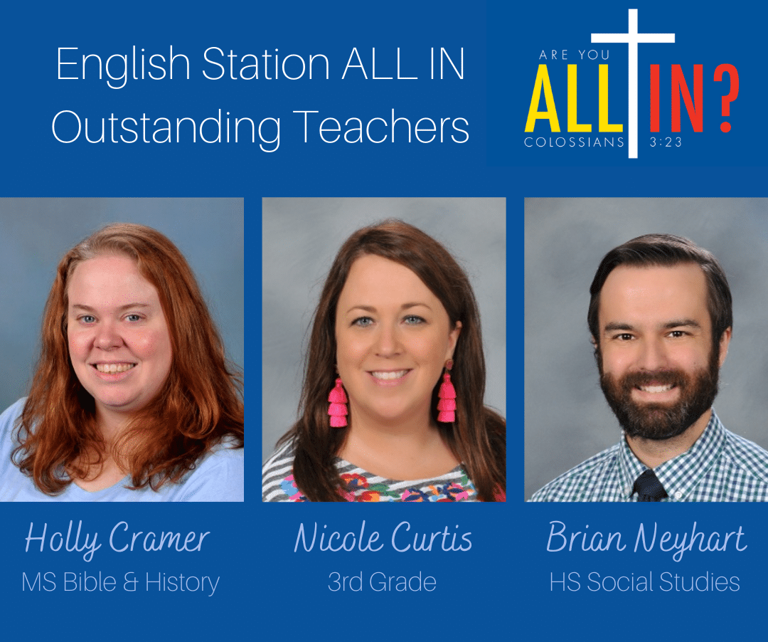 Christian Academy School System   Christian Academy of Louisville   English Station Campus   2021-2022 ALL IN! Annual Fund Outstanding Teachers