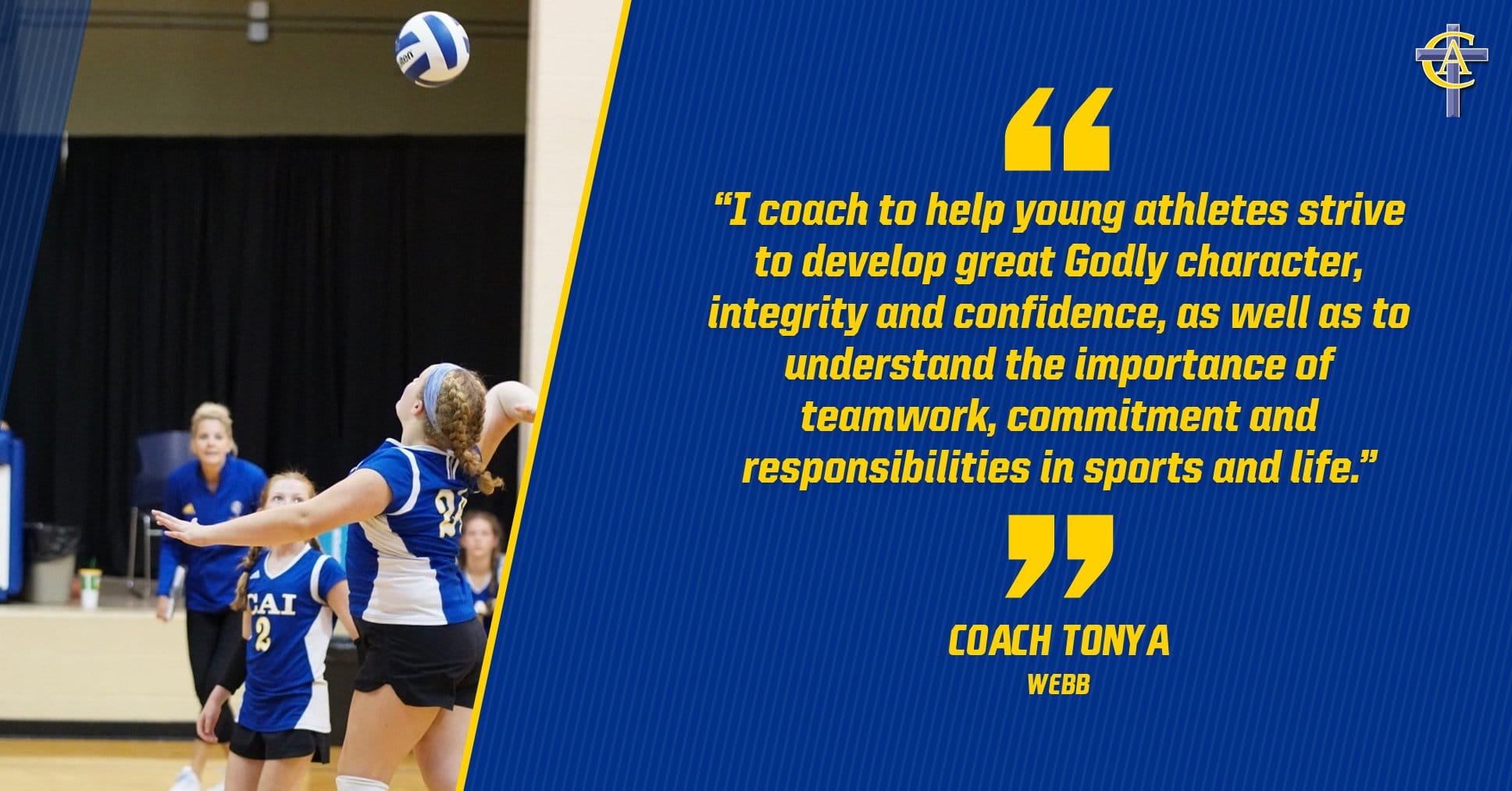Christian Academy School System   Christian Academy of Indiana   Volleyball   Coach Webb's Transformational Purpose