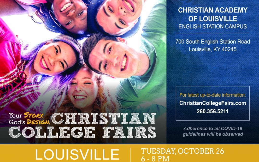 Christian Academy School System | Christian Academy of Louisville | English Station High School | Christian College Fair | October 26