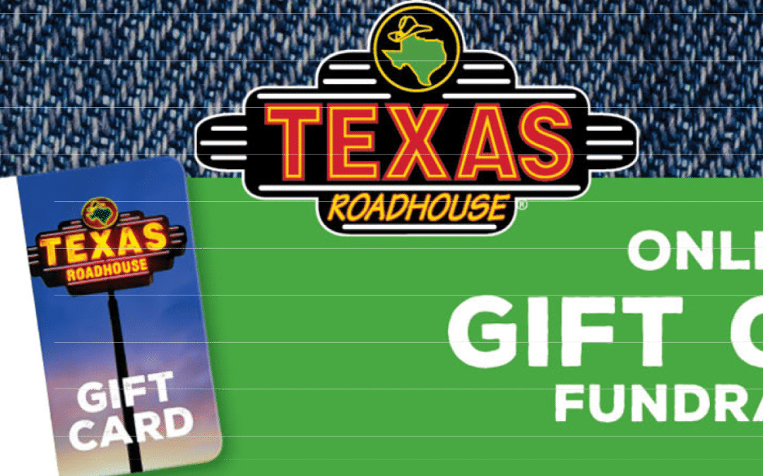Texas Roadhouse Gift Card Fundraiser